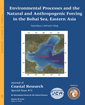 #74 Environmental Processes and the Natural and Anthropogenic Forcing in the Bohai Sea, Eastern Asia