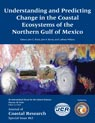 #63 Understanding and Predicting Change in the Coastal Ecosystems of the Northern Gulf of Mexico